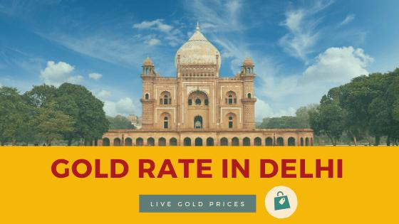 today Gold Rate in delhi
