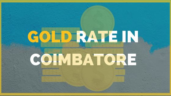 todays Gold Rate in Coimbatore