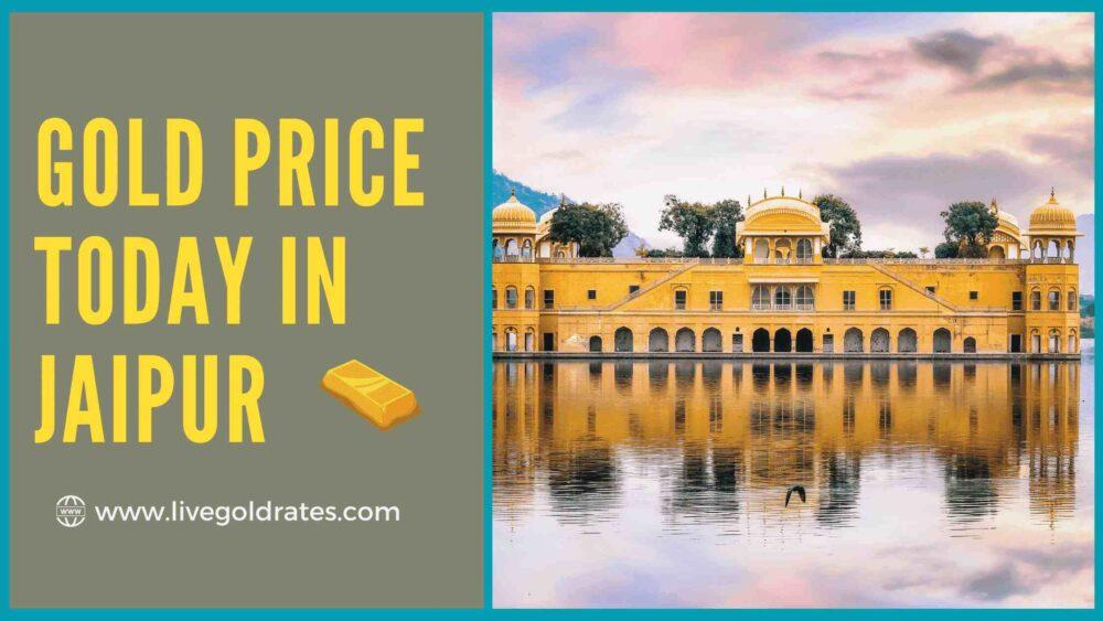 Gold Price today in Jaipur