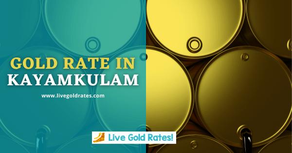 Today Gold Rate In Kayamkulam