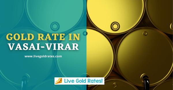 Today Gold Rate In Vasai-Virar