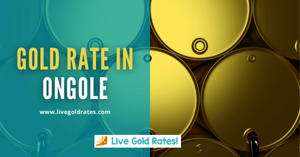 Today Gold Rate In Ongole