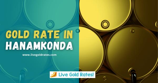 Today Gold Rate In Hanamkonda