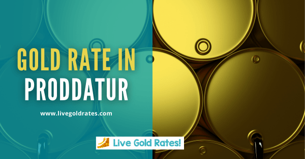 Today Gold Rate In Proddatur